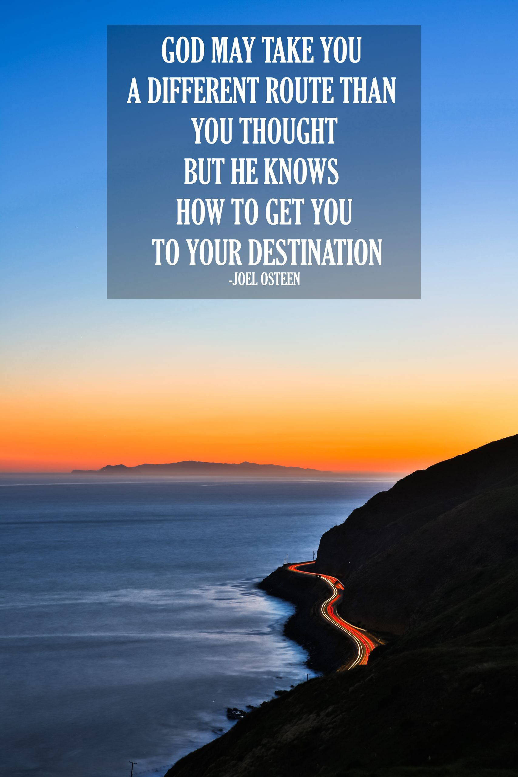 different route -joel osteen quotes